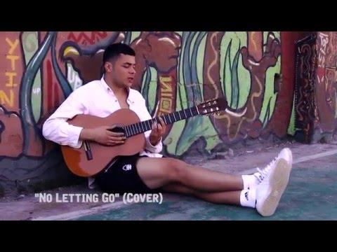 Ady Suleiman - No Letting Go (Cover)