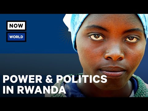Power and Politics in Rwanda   NowThis World