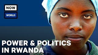 Power and Politics in Rwanda | NowThis World