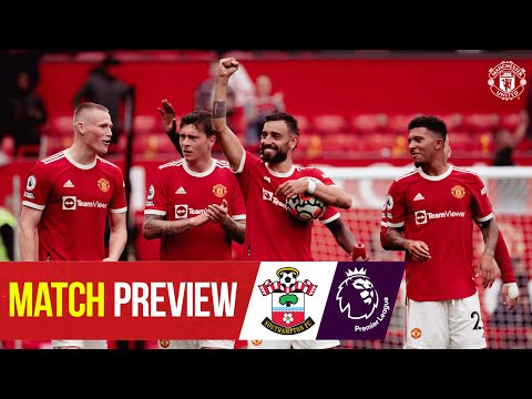 Preview of the match |  Southampton v Manchester United |  Premier league