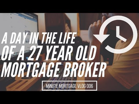A Day In The Life Of A Millennial Mortgage Broker - MinuteMortgageVlog 006