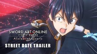 SWORD ART ONLINE Alicization Lycoris - Street Date Announcement Trailer thumbnail