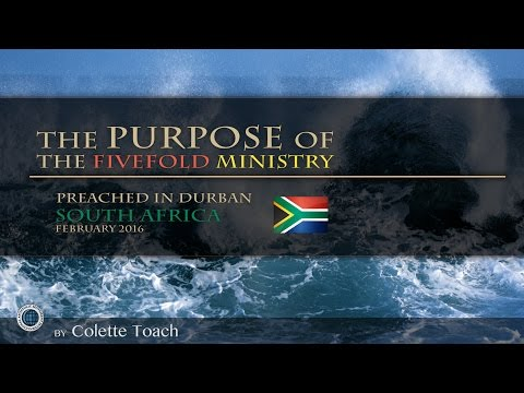 The Purpose of the Fivefold Ministry by Colette Toach