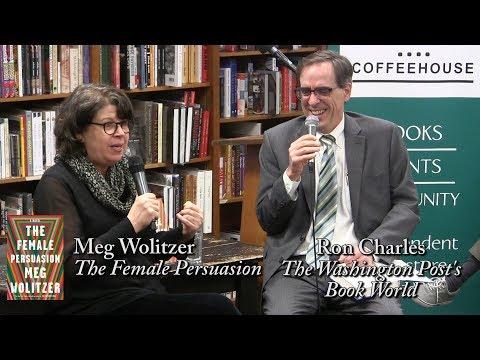 "Meg Wolitzer, ""The Female Persuasion"" (w/ Ron Charles)"