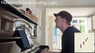 Mumford & Sons - Guiding Light (piano & vocal cover) Video