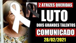 LUT00 NA TV HOJE! 2 ATRIZES QUERIDAS DO BRASIL NOS DEIXA E ENTRISTECE O CENÁRIO DA DRAMATURGIA...