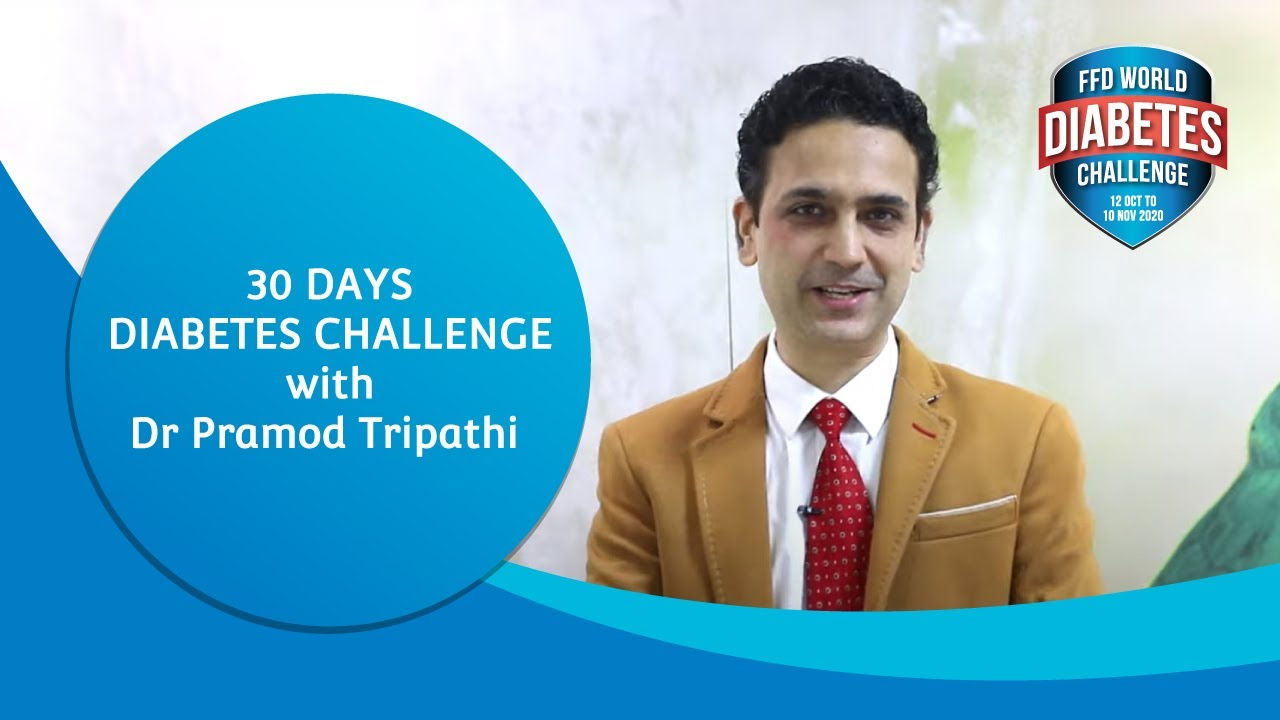 30 Days Diabetes Challenge with Dr Pramod Tripathi