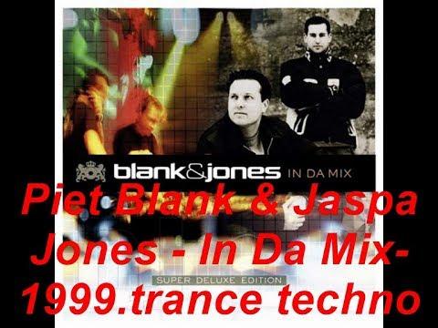 Blank & Jones In Da Mix-1999- trance techno.Piet Blank & Jaspa Jones