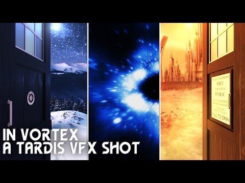 """Doctor Who - A Tardis VFX Shot """"In Vortex"""""""