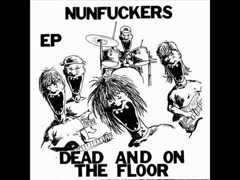 Nunfuckers - Dead