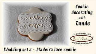 Wedding cookie inspired by Madeira lace