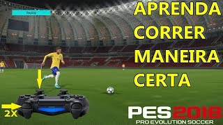 PES 2018 -  MACETE CORRER MAIS RÁPIDO PS4/ PS3/ PC e XBOX