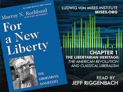 For a New Liberty: The Libertarian Manifesto [Chapter 1]