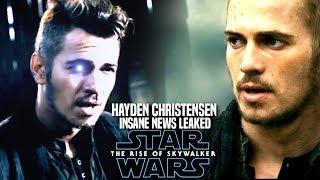The Rise Of Skywalker Hayden Christensen INSANE News Revealed! (Star Wars Episode 9)