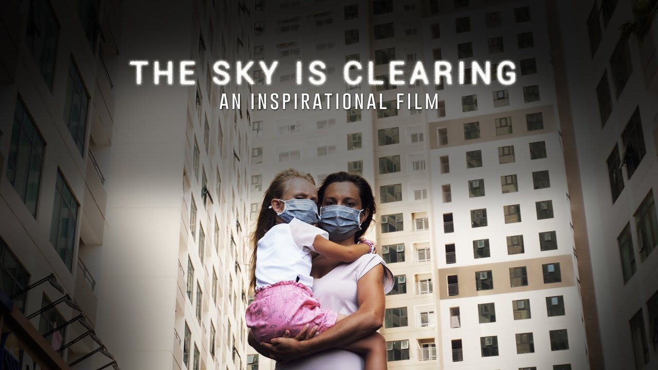 The Sky is Clearing - An Inspirational Film | Coronavirus Pandemic