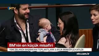 BM'nin en küçük misafiri (Yeni Zelanda Başbakanı toplantıya 3 aylık bebeğiyle katıldı)