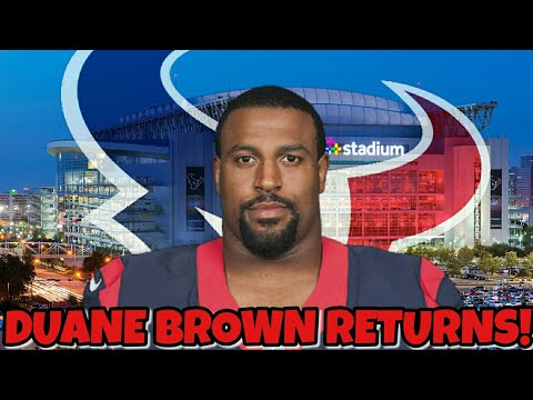 Duane Brown returns to the Texans!