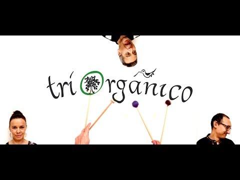 TRIORGANICO - Teaser