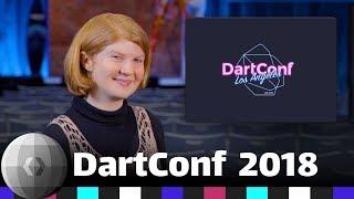 Dart 2 & Flutter - DevShow at DartConf 2018