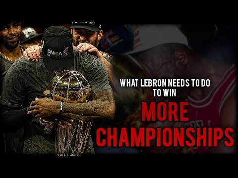 What LeBron James NEEDS TO DO to Win More Championships