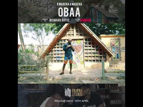 Kwabena Kwabena Obaa video teaser