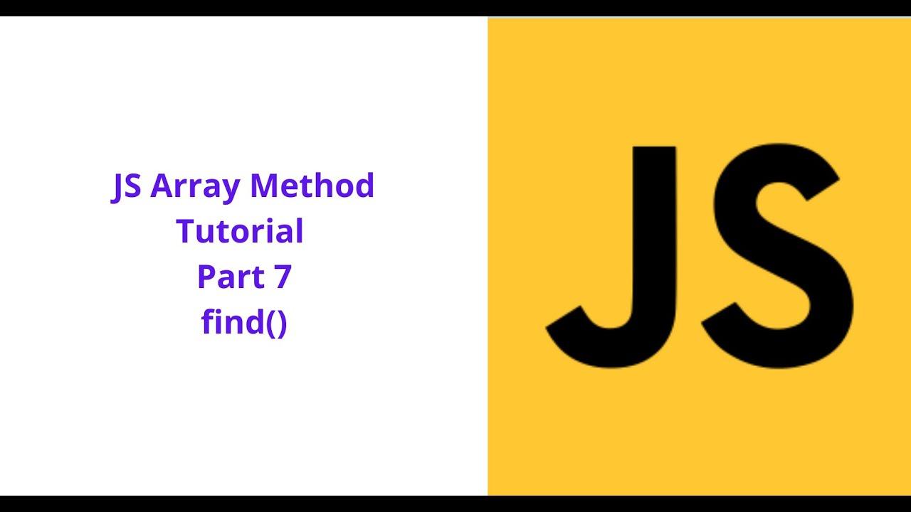 Find() JavaScript Array Method