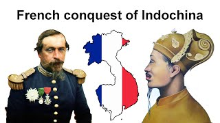 The French conquest of Vietnam and Indochina 1858 1907