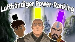 Power Ranking - Wer ist der stärkste Luftbändiger? | Avatar - Der Herr der Elemente (Deutsch)