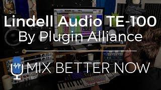 lindell audio te 100 by plugin alliance review walkthrough   mixbetternow com