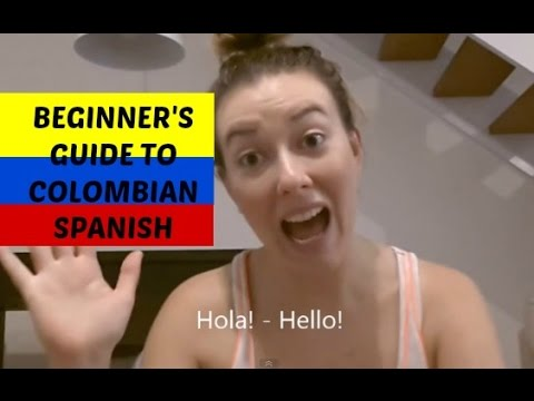 Beginner's guide to Colombian Spanish by Sarepa