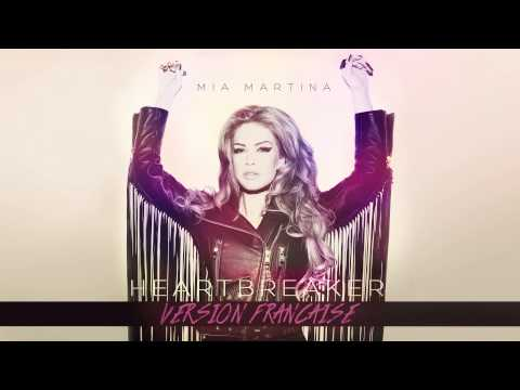 Mia Martina - HeartBreaker (Version Francaise) [Audio]