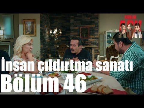 Kiralık Aşk 46. Bölüm - İnsan Çıldırtma Sanatı