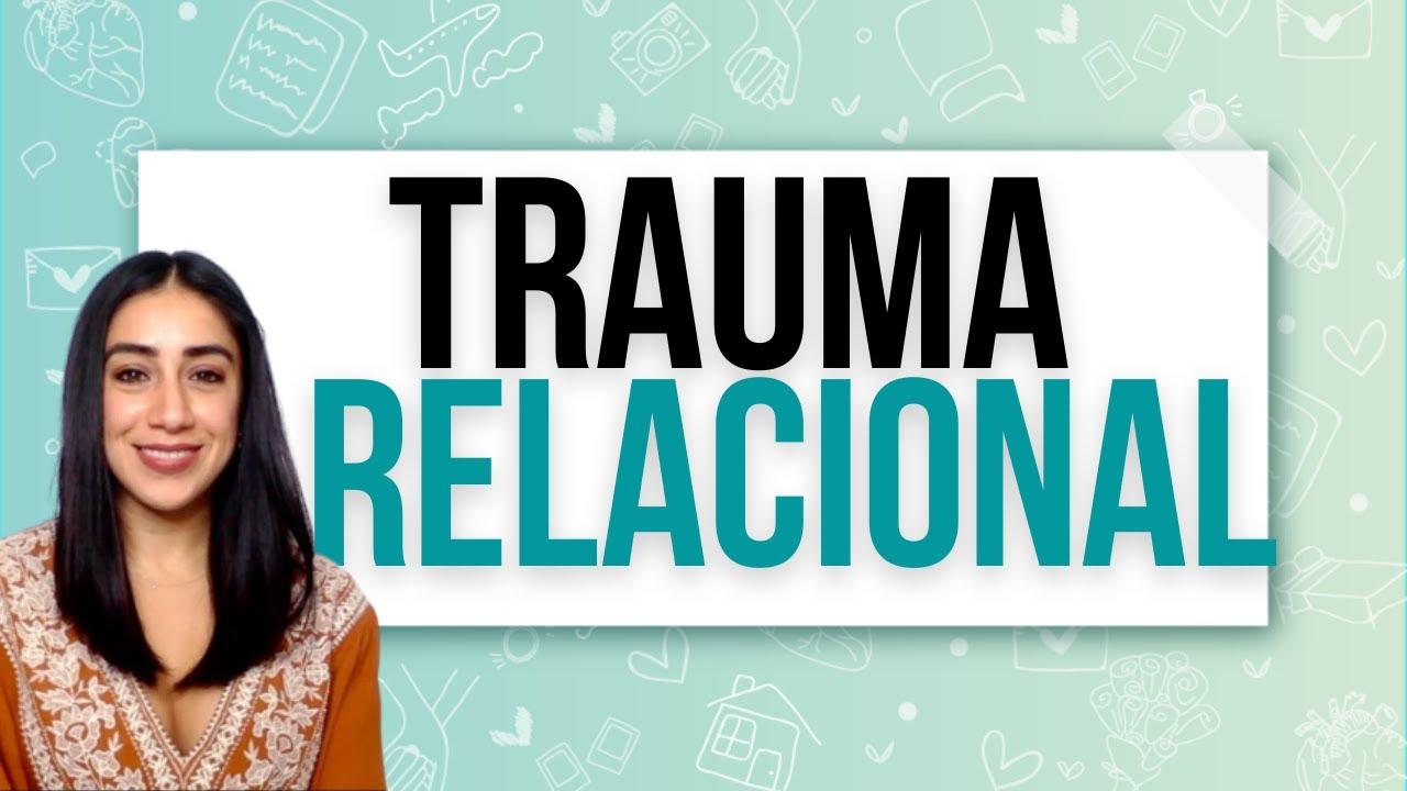 Trauma Relacional
