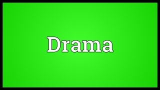 Drama Meaning