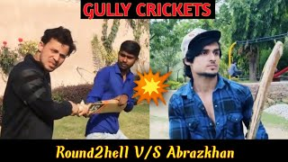 Gully Cricket 🏏 😂 Round2hell V/S Abrazkhan Spoof 🔥