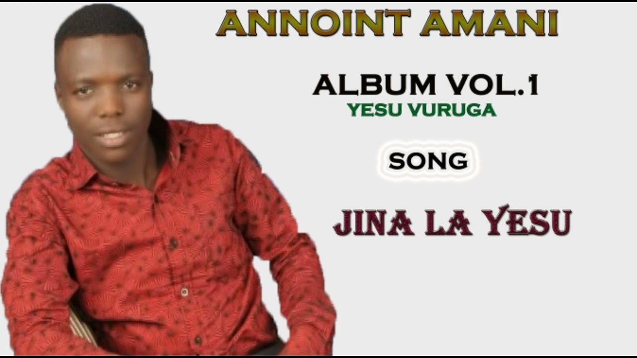 Download Annoint Amani -  jina ( official audio album vol 1.2014 )