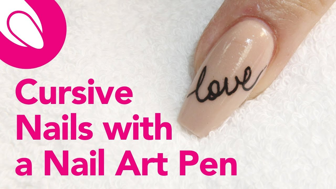 Quick Nail Tips Write Cursive Love Notes With The Cina Nail Art Pen Youtube