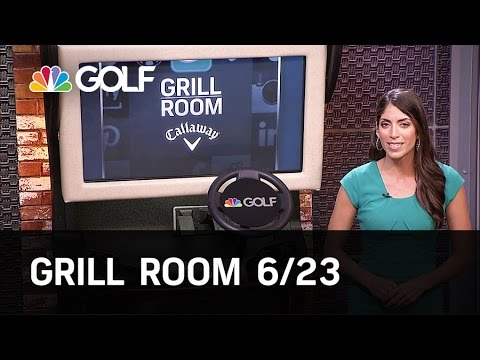 Grill Room June 23 Preview | Golf Channel