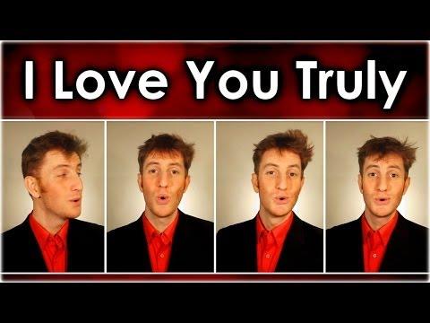 I Love You Truly - Valentine Barbershop Quartet