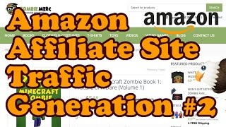 Get Traffic To Your Amazon Affiliate Site Part 2 - Social Media