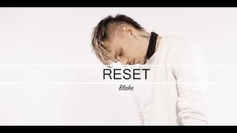 BLAKE - RESET (VIDEOCLIP OFICIAL) PROD. MARTINEZ.DE
