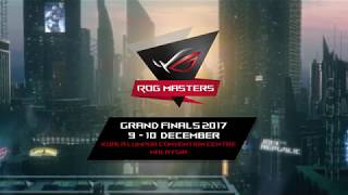 ROG MASTERS 2017 Grand Finals Day 1 | ROG
