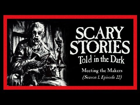 """Meeting the Makers"" S1E22 Creepypasta Podcast ― Scary Stories Told in the Dark"
