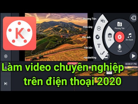 Hướng dẫn sử dụng Kinemaster – Kinemaster Tutorial on Android