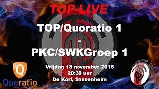 TOP/Quoratio 1 tegen PKC/SWKGroep 1, vrijdag 18 november 2016