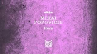 Mihai Popoviciu: Here