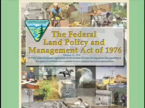 History of the Bureau of Land Management: Part 9 - Agency with a Mission