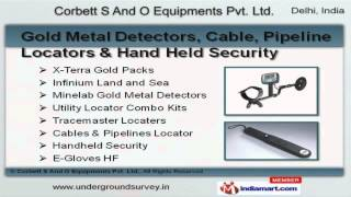 Investigation & Security Equipment by Corbett S And O Equipments Pvt Ltd, New Delhi