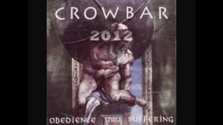 """CROWBAR - """"Waiting In Silence"""""""