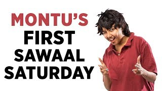 Montu Answers Your Questions | #SawaalSaturday | MostlySane